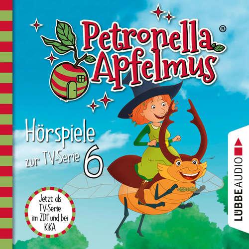 Hoerbuch Petronella Apfelmus, Teil 6: Energie aus der Dose, Das blaue Wunder, Die Zauberprüfung - Cornelia Neudert - Ranja Bonalana