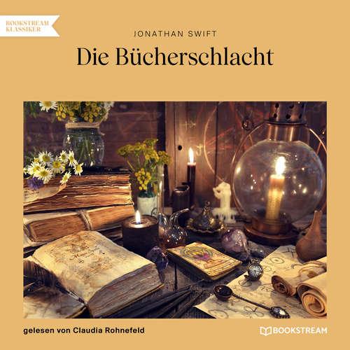 Hoerbuch Die Bücherschlacht - Jonathan Swift - Claudia Rohnefeld