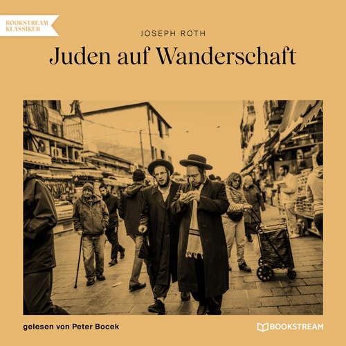 Hoerbuch Juden auf Wanderschaft - Joseph Roth - Peter Bocek