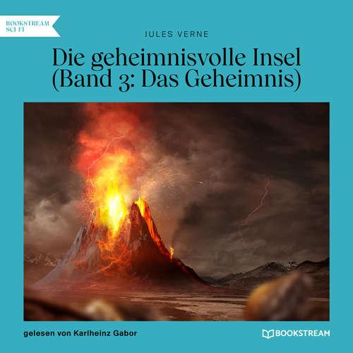 Hoerbuch Das Geheimnis - Die geheimnisvolle Insel, Band 3 - Jules Verne - Karlheinz Gabor