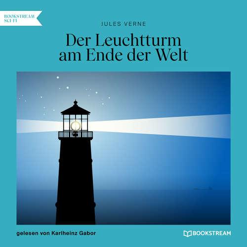 Hoerbuch Der Leuchtturm am Ende der Welt - Jules Verne - Karlheinz Gabor