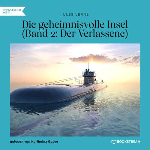 Hoerbuch Der Verlassene - Die geheimnisvolle Insel, Band 2 - Jules Verne - Karlheinz Gabor