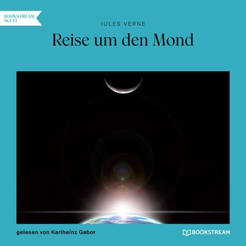 Hoerbuch Reise um den Mond - Jules Verne - Karlheinz Gabor