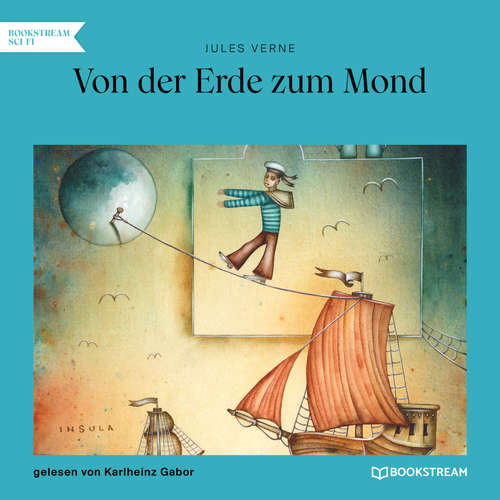 Hoerbuch Von der Erde zum Mond - Jules Verne - Karlheinz Gabor
