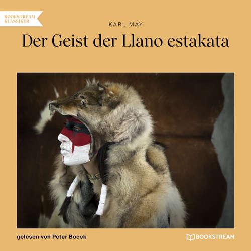 Hoerbuch Der Geist der Llano estakata - Karl May - Peter Bocek