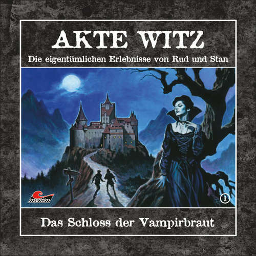 Hoerbuch Akte Witz, Folge 1: Das Schloss der Vampirbraut - Rudolph Alexander Kremer - Torsten Sträter
