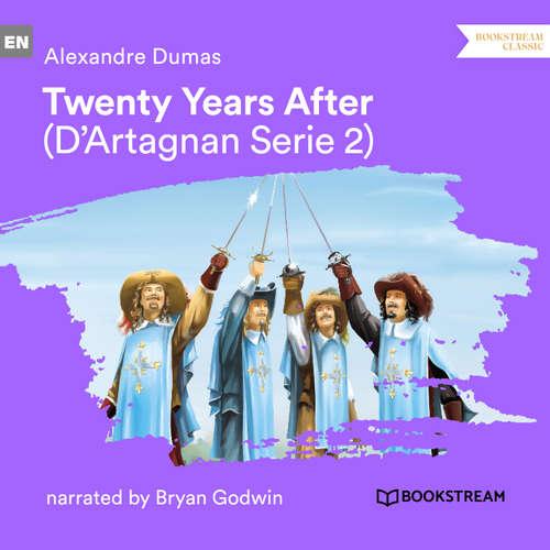 Audiobook Twenty Years After - D'Artagnan Series, Vol. 2 - Alexandre Dumas - Bryan Godwin