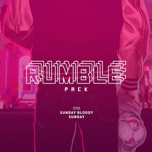 Hoerbuch Rumble Pack - Die Gaming-Sendung, Folge 6: Sunday Bloody Sunday - Julian Laschewski - Julian Laschewski