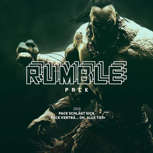 Hoerbuch Rumble Pack - Die Gaming-Sendung, Folge 9: Pack schlägt sich, Pack verträ... Oh, alle tot - Julian Laschewski - Julian Laschewski