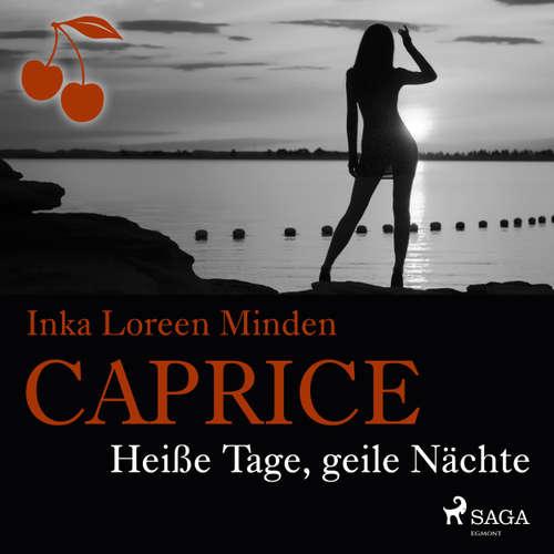 Caprice - Heiße Tage, geile Nächte