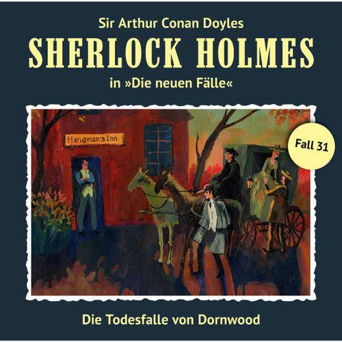 Sherlock Holmes, Die neuen Fälle, Fall 31: Die Todesfalle von Dornwood