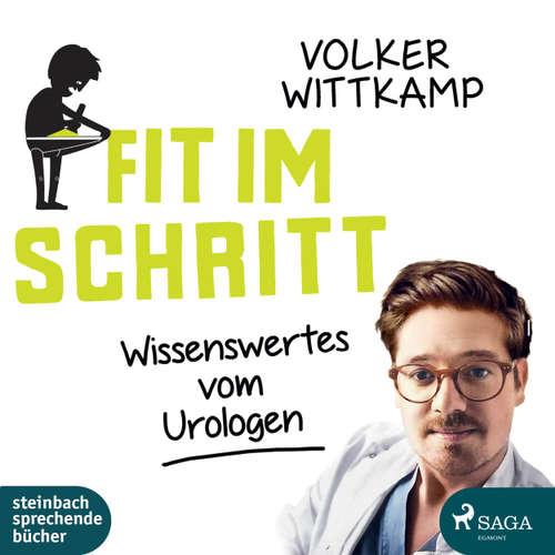 Hoerbuch Fit im Schritt - Wissenswertes vom Urologen - Volker Wittkamp - Volker Wittkamp