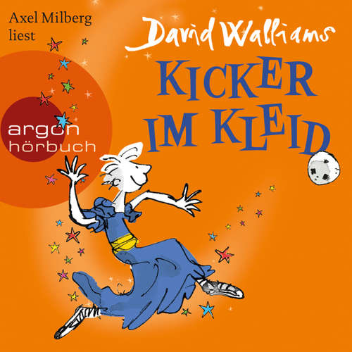Hoerbuch Kicker im Kleid - David Walliams - Axel Milberg