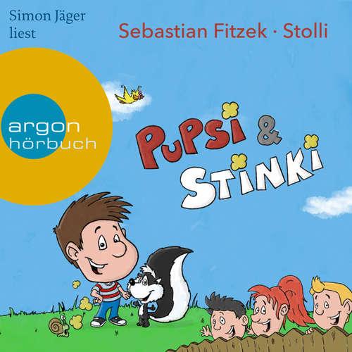 Hoerbuch Pupsi und Stinki - Sebastian Fitzek - Simon Jäger