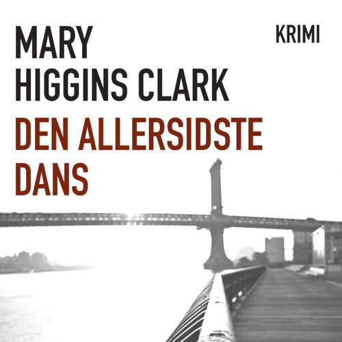 Audiokniha Den allersidste dans - Mary Higgins Clark - Heidi Keller