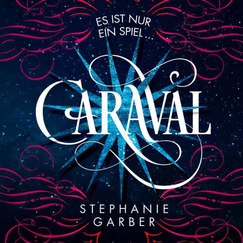 Hoerbuch Caraval - Stephanie Garber - Marie Bierstedt