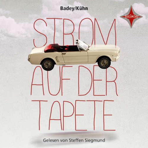 Hoerebuch Strom auf der Tapete Claudia Kuhn Andrea Badey - Strom Auf Der Tapete