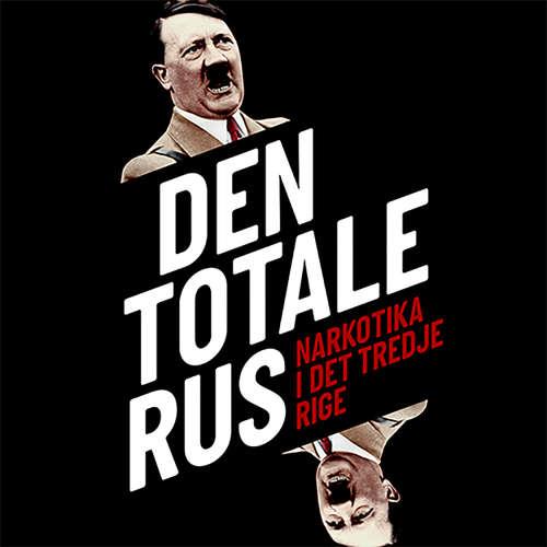 Audiokniha Den totale rus - Norman Ohler - Paul Becker