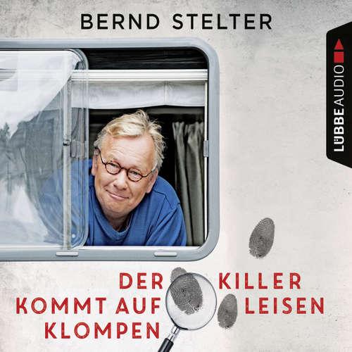 Hoerbuch Der Killer kommt auf leisen Klompen - Bernd Stelter - Bernd Stelter