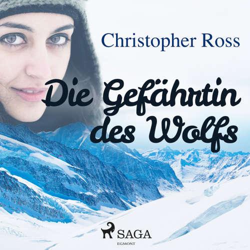 Hoerbuch Die Gefährtin des Wolfs - Christopher Ross - Annabelle Krieg