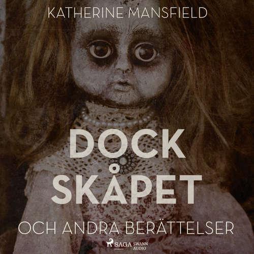 Audiokniha Dockskåpet och andra berättelser - Katherine Mansfield - Isabelle Hüttner Häggstrand