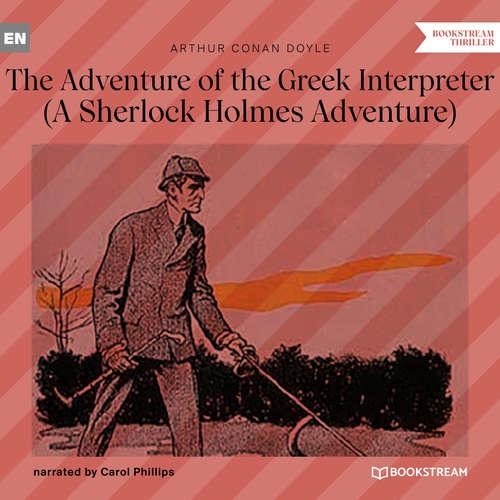 Audiobook The Adventure of the Greek Interpreter - A Sherlock Holmes Adventure - Arthur Conan Doyle - Carol Phillips