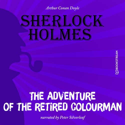 Audiobook The Adventure of the Retired Colourman - Arthur Conan Doyle - Peter Silverleaf