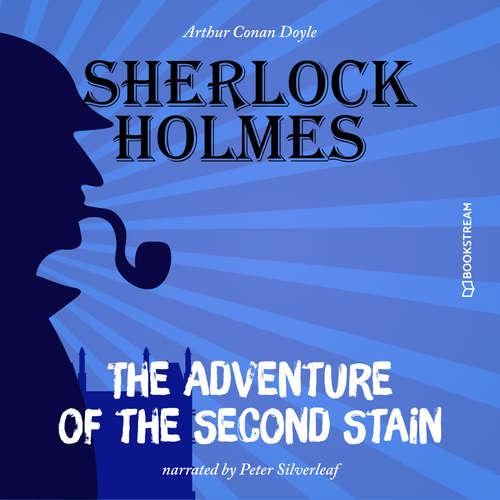 Audiobook The Adventure of the Second Stain - Arthur Conan Doyle - Peter Silverleaf
