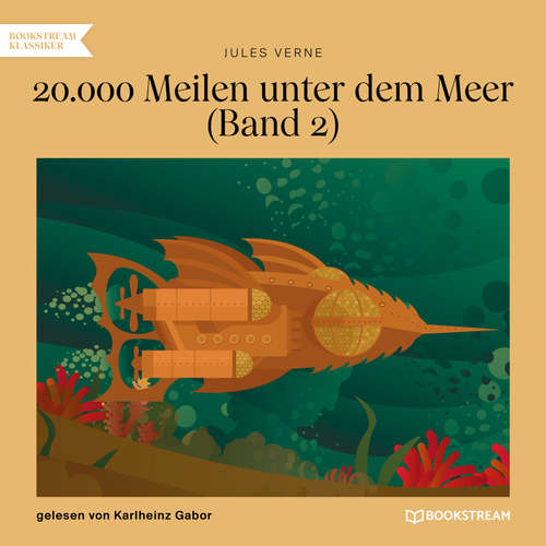 Hoerbuch 20.000 Meilen unter dem Meer, Band 2 - Jules Verne - Karlheinz Gabor