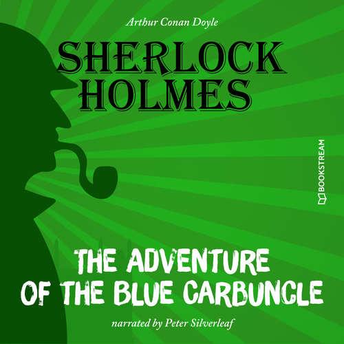 Audiobook The Adventure of the Blue Carbuncle - Arthur Conan Doyle - Peter Silverleaf