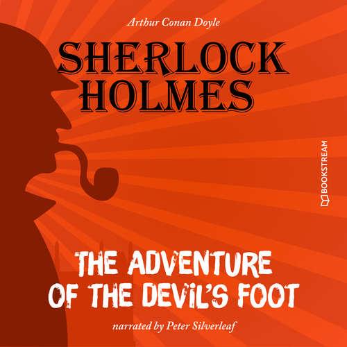 Audiobook The Adventure of the Devil's Foot - Arthur Conan Doyle - Peter Silverleaf