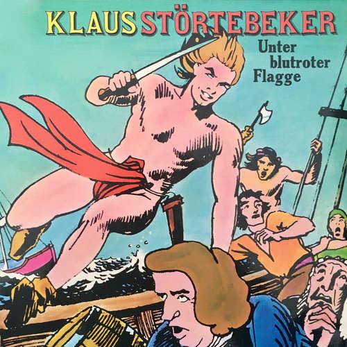 Hoerbuch Klaus Störtebeker, Unter blutroter Flagge - Konrad Halver - Jochen Schmidt