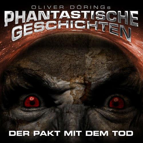 Hoerbuch Phantastische Geschichten, Der Pakt mit dem Tod - Oliver Döring - Joachim Kerzel