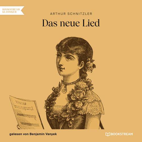 Hoerbuch Das neue Lied - Arthur Schnitzler - Benjamin Vanyek
