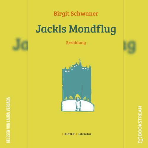 Hoerbuch Jackls Mondflug - Erzählung - Birgit Schwaner - Laura Vergada