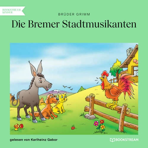 Hoerbuch Die Bremer Stadtmusikanten - Brüder Grimm - Karlheinz Gabor