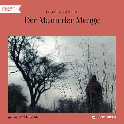 Hoerbuch Der Mann der Menge - Edgar Allan Poe - Julian Mill