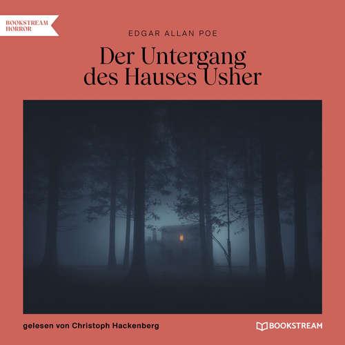 Hoerbuch Der Untergang des Hauses Usher - Edgar Allan Poe - Christoph Hackenberg