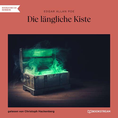 Hoerbuch Die längliche Kiste - Edgar Allan Poe - Christoph Hackenberg