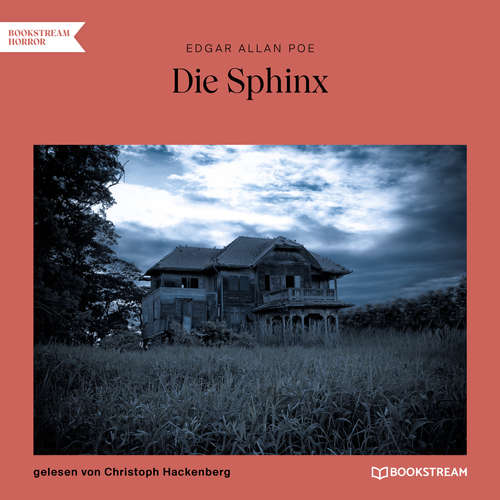Hoerbuch Die Sphinx - Edgar Allan Poe - Christoph Hackenberg