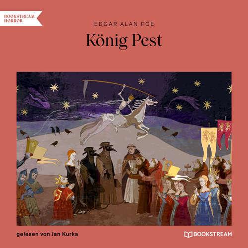 Hoerbuch König Pest - Edgar Allan Poe - Jan Kurka