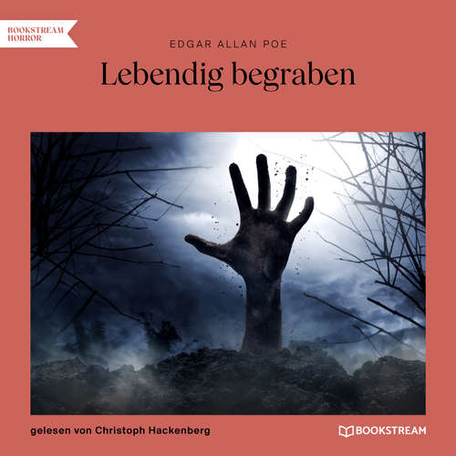 Hoerbuch Lebendig begraben - Edgar Allan Poe - Christoph Hackenberg