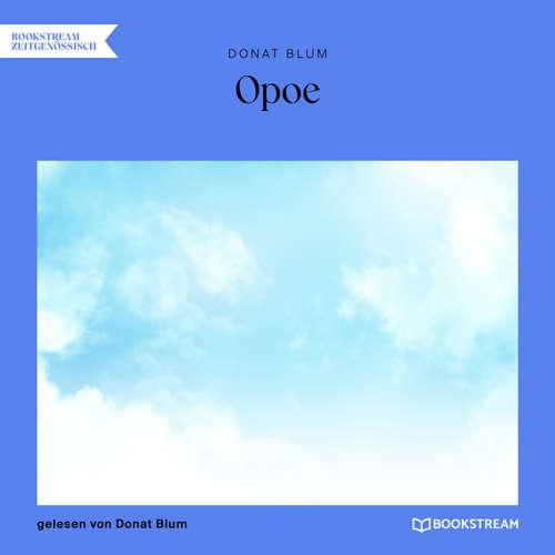 Hoerbuch Opoe - Donat Blum - Donat Blum