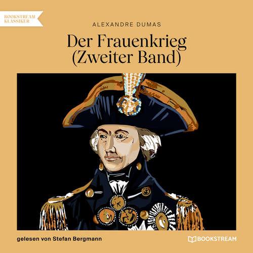 Hoerbuch Der Frauenkrieg, Band 2 - Alexandre Dumas - Stefan Bergmann