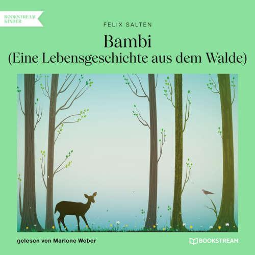 Hoerbuch Bambi - Eine Lebensgeschichte aus dem Walde - Felix Salten - Marlene Weber
