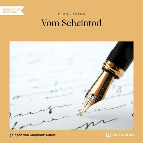 Hoerbuch Vom Scheintod - Franz Kafka - Karlheinz Gabor