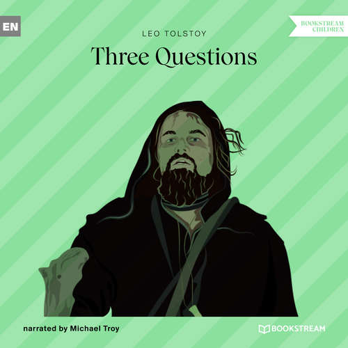 Audiobook Three Questions - Leo Tolstoy - Michael Troy