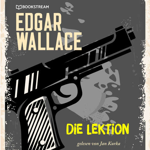 Hoerbuch Die Lektion - Edgar Wallace - Jan Kurka