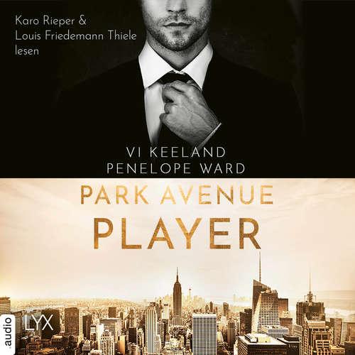 Hoerbuch Park Avenue Player - Vi Keeland - Karo Rieper