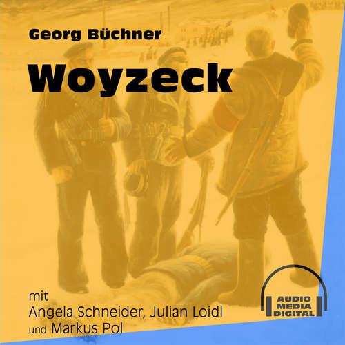Hoerbuch Woyzeck - Georg Büchner - Angela Schneider